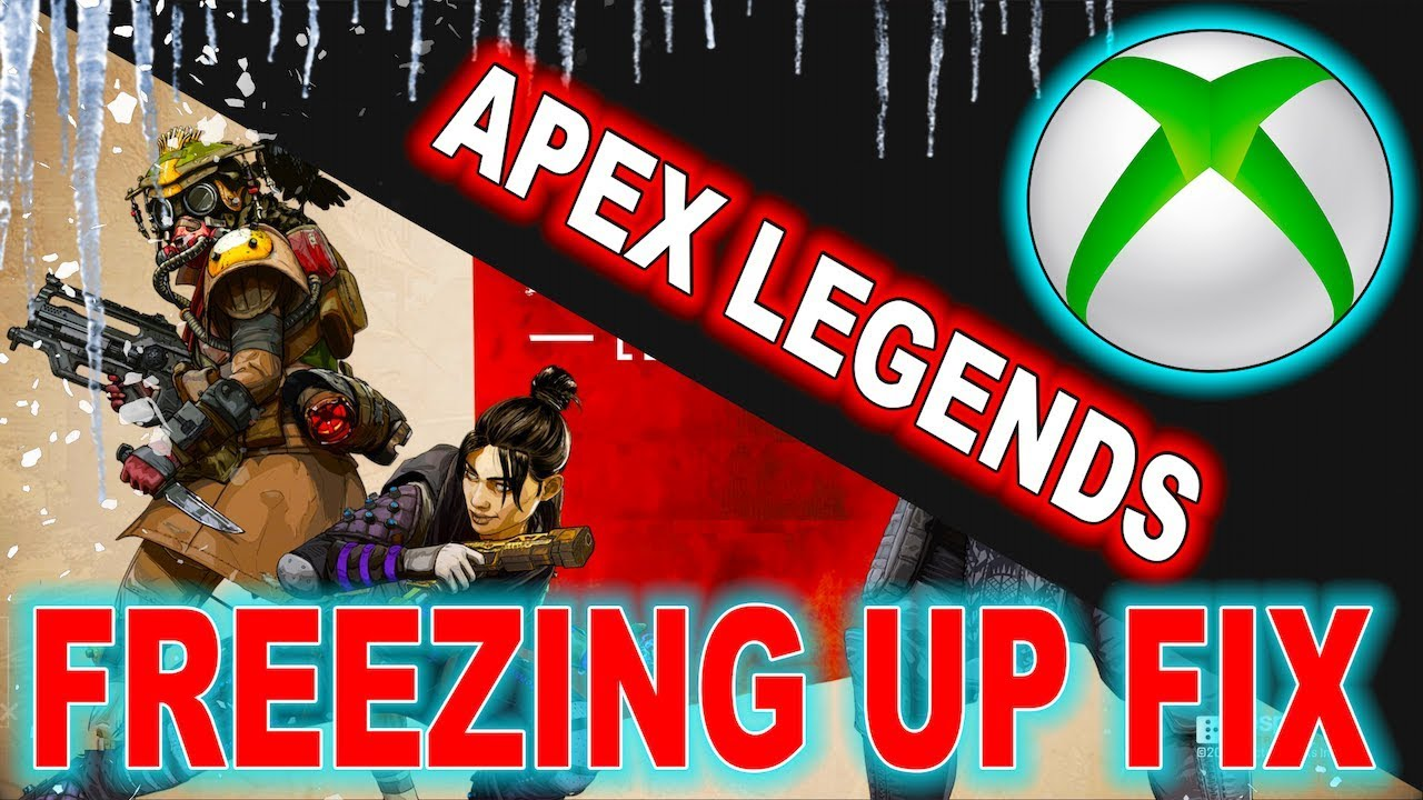 How To Fix Apex Legends Freezing Up Xbox One (HOW TO FIX APEX LEGENDS  CRASHING) Code 100/103