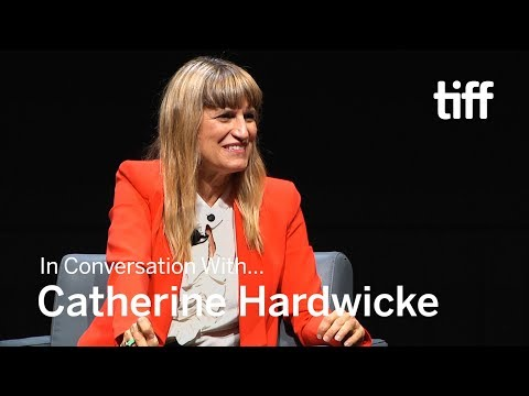 In Conversation With... Catherine Hardwicke  TIFF Uncut