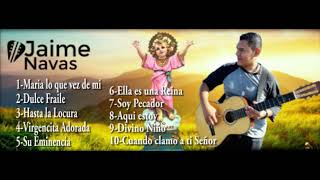 Jaime Navas -10 Exitos del album #4
