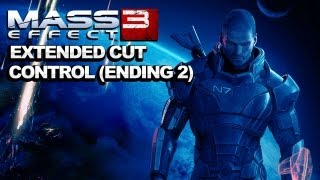 """SPOILERS* Mass Effect 3 Extended Cut DLC Control Ending"