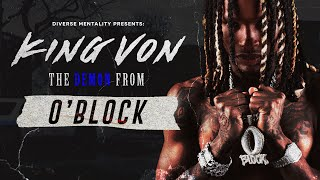 KING VON: THE DEMON FROM O'BLOCK (Documentary)