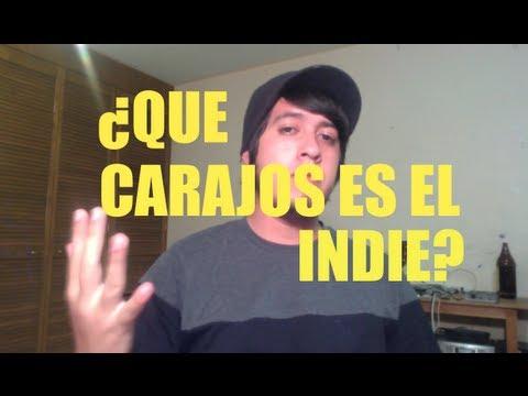Rock Vlog 4 - ¿Que carajos es el INDIE? Bandas indie, indie rock WTF?
