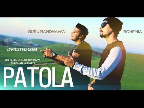 Patola Lyrics | Guru Randhawa | Bohemia | Syco TM