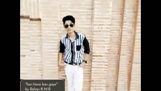 Han hansi ban gaye (male) - rohan kmr | hamari adhuri kahani