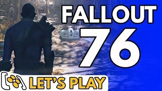 Fallout 76 | The Lovely, Empty World - Let's Play