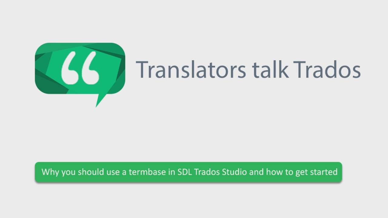 Getting started with a termbase in SDL Trados Studio - YouTube