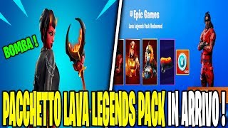 NUOVO LAVA LEGENDS PACK ITA FORTNITE SHOP 22 MARZO SKIN MALEVOLENZA