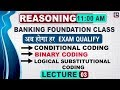 Conditional Coding | Binary | Logical Substitutional  | Banking Foundation Class | Reasoning