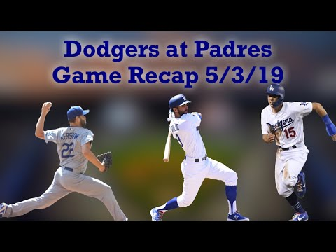 Dodgers At Padres Game Recap - Dodgers Offense Rallies To Pull Off The Comeback Win