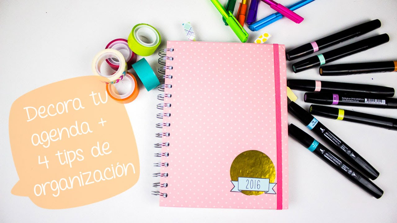 7 ideas para decorar tu agenda 4 tips de organizaci n bigcrafts youtube - Como decorar una agenda ...