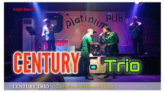 CENTURY TRIO - Live Perform In D'Platinum Pub Batam