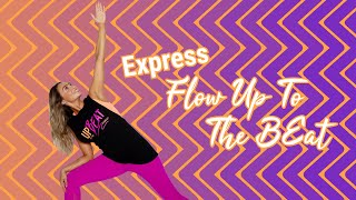 Express Flow Up To The Beat | Hip Flexor Stretch, Side Body and Back Soother 🧘♀️