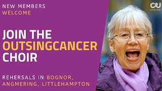 Cancer United - OutSingCancer - New Members Welcome