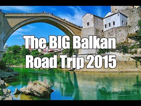 The Big Balkan Road Trip - July 2015