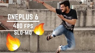 ONEPLUS 6 Super | Slow motion 480fps | Absolutely Stunning | HINDI !!! 📷 📱