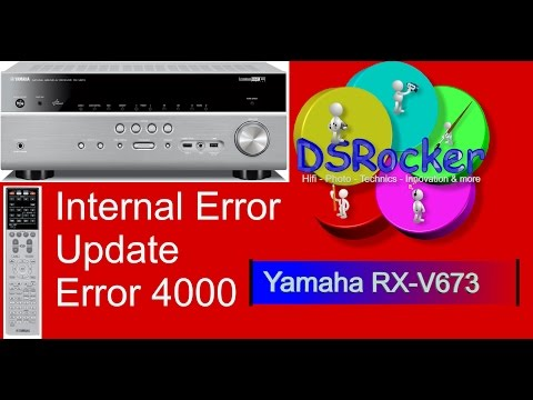 YAMAHA RX-V673 Internal Error Update Error 4000 (DSRocker)