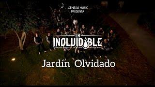 Jardin Olvidado - La Inolvidable (video oficial)