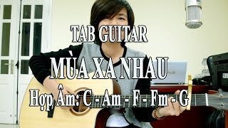 [Guitar TAB] - Mùa Xa Nhau - Emily - Giang Thao cover