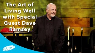 The Art of Living Well with Special Guest Dave Ramsey   Set ...