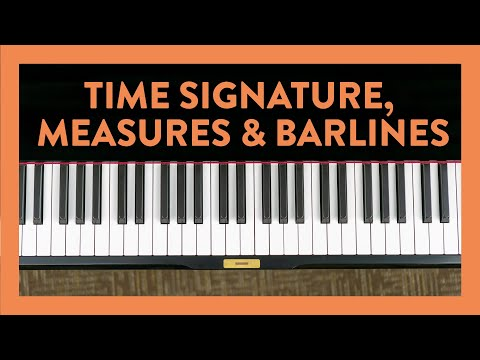Time Signature, Measures, & Barlines - Piano Lesson 41 - Hoffman Academy