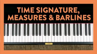 Time Signature, Measures & Barlines - Piano Lesson 50 - Hoffman Academy