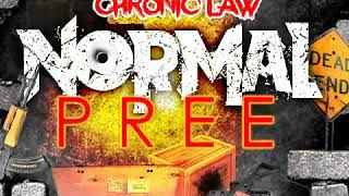 Chronic Law - Normal Pree ( August 2018 )