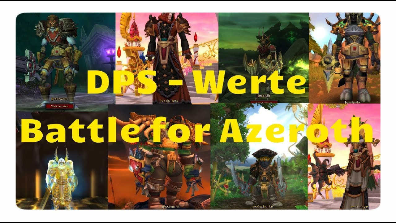 wow battle for azeroth dps werte rankings youtube. Black Bedroom Furniture Sets. Home Design Ideas