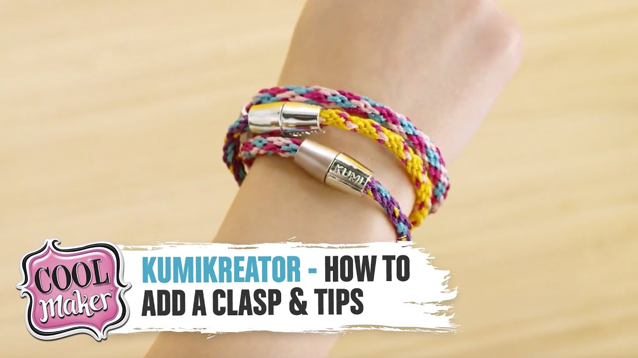Cool Maker | KumiKreator | How to Add a Clasp & Other Tips & Tricks!
