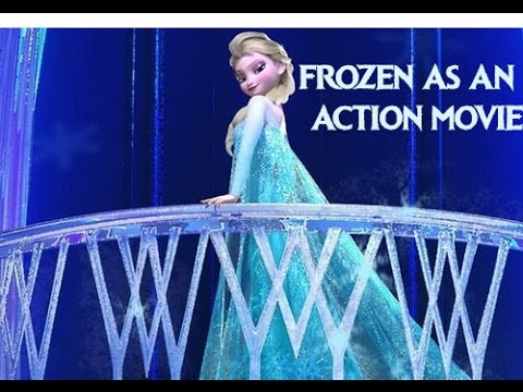 Trailer Genre Change - Frozen as an Action Movie
