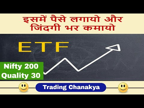 Amazing return with ( Nifty 200 quality 30) new index & etf - By Trading Chanakya  🔥🔥🔥