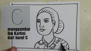 Cara Menggambar Pahlawan Ibu Kartini Dengan Huru C | Kartini Drawing