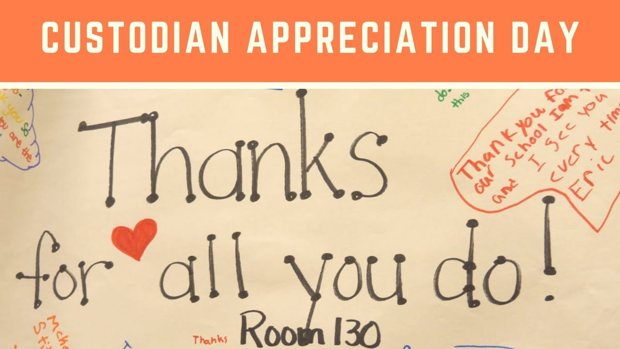 Custodian Appreciation Day Youtube