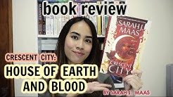 HOUSE OF EARTH AND BLOOD BY SARAH J. MAAS | Booktube Indonesia