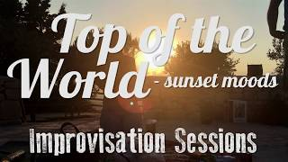 Improvisation Sessions - Top Of The World
