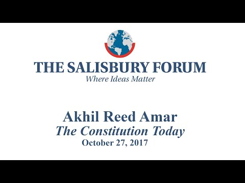 Akhill Reed Amar at The Salisbury Forum