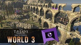 The Talos Principle: Road to Gehenna DLC - Part 3: World 3