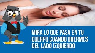 Mira Lo Que Pasa En Tu Cuerpo Cuando Duermes Del Lado Izquierdo