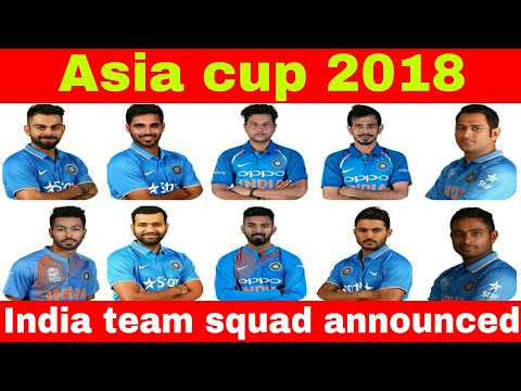 Indian team squad for Asia Cup 2018 announced by BCCI