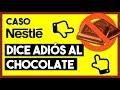 🍫 ¿Por qué Nestlé va a Dejar de Vender Chocolate? | Caso Nestlé