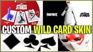 *NEW* Fortnite: CUSTOMIZABLE WILD CARD SKIN! *High Stakes LTM* | (Free Exclusives Included!)