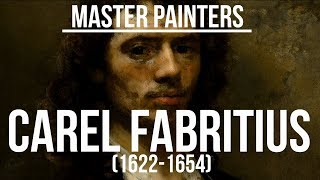 Carel Fabritius (1622-1654) A collection of paintings 4K Ultra HD
