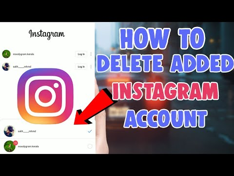 How to Remove/Delete an Added Instagram Account 2019   delete added instagram account   insta tricks