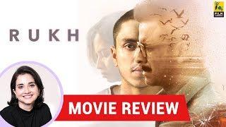 Anupama Chopra's Movie Review Of Rukh