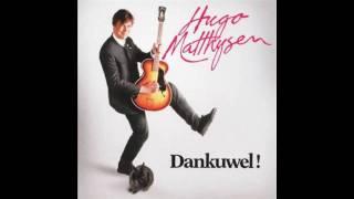 Hugo Matthysen - Trouw met mij