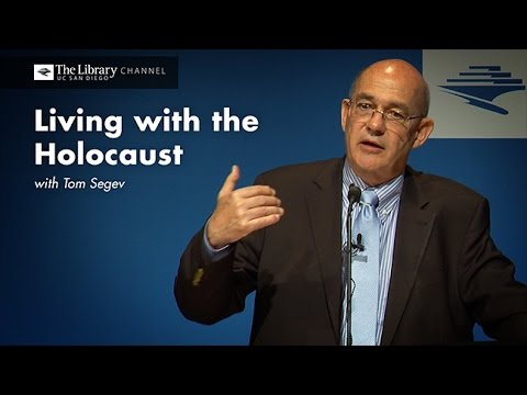 Tom Segev -- Holocaust Living History Workshop -- Library Channel
