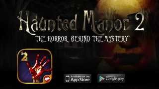 """Haunted Manor 2 - The Horror behind the Mystery"" FULL VERSION - VIDEO TRAILER"