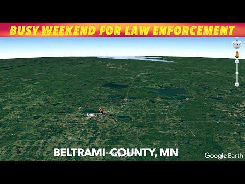 Wild & Busy Weekend For Law Enforcement In Beltrami County, MN