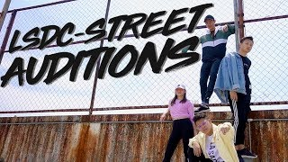 LSDC-Street 2K18 Auditions