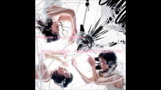 Perfume - Electro World + WORLD ORDER - MACHINE CIVILIZATION  [Zenji-mix]