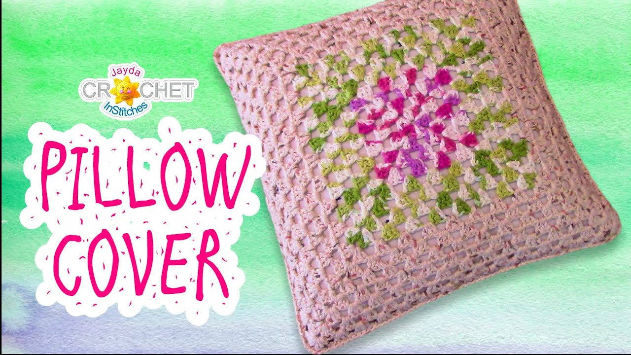 Granny Square Pillow Case Cushion Cover Crochet Pattern Youtube